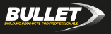 Bullet Building Products